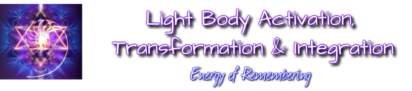 Light Body Activation, Transformation & Integration